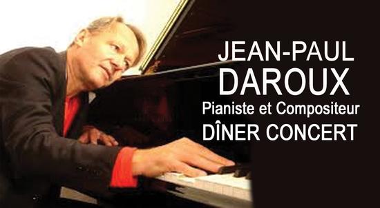 JEAN-PAUL DAROUX - DÎNER CONCERT