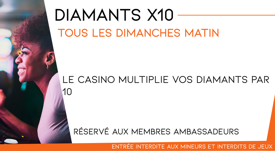 Multipliez vos diamants par 10