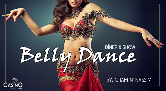 ** BELLY DANCE ** DÎNER & SHOW