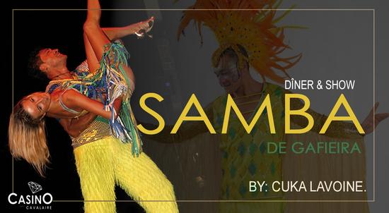 *** SAMBA DE GAFIEIRA *** DÎNER & SHOW